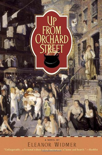 Up from Orchard Street - Eleanor Widmer