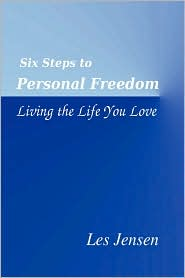 Six Steps to Personal Freedom