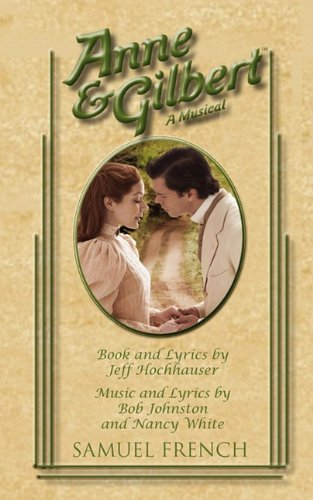 Anne  &  Gilbert - Jeff Hochhauser; Bob Johnston