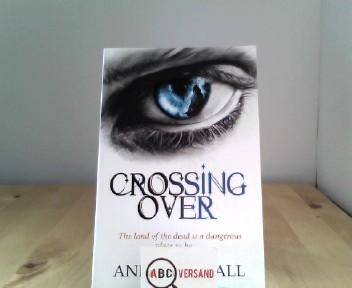 Crossing Over, - Kendall, Anna