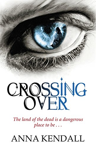 Crossing Over - Anna Kendall
