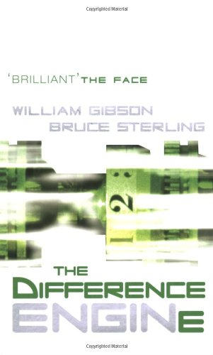 The Difference Engine (GollanczF.) - William Gibson; Bruce Sterling