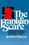 The Franklin Scare