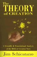 The Theory of Creation: A Scientific and Translational Analysis of the Biblical Creation Story