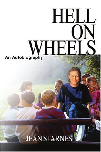 Hell on Wheels: An Autobiography - Jean Starnes