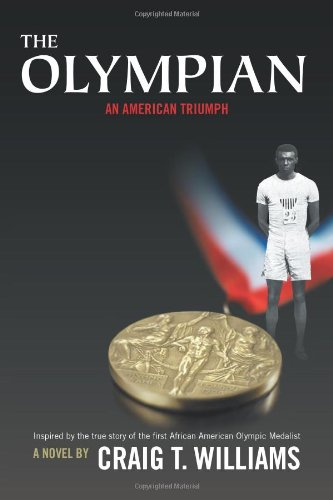 The Olympian - An American Triumph - Craig T. Williams