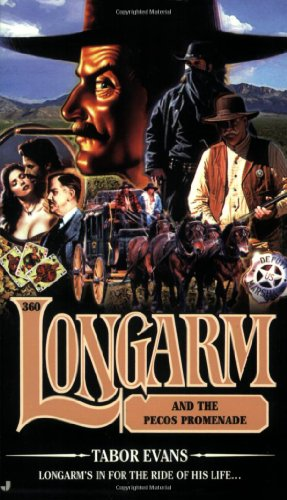 Longarm and the Pecos Promenade - Tabor Evans
