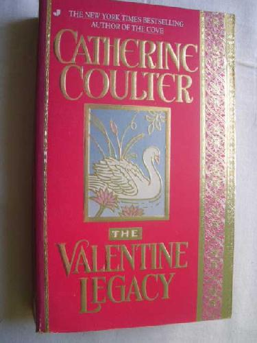 THE VALENTINE LEGACY - COULTER, Catherine