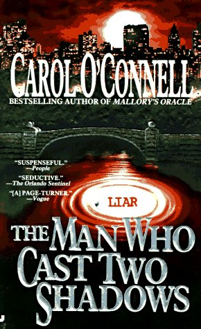 The Man Who Cast Two Shadows (A Mallory Novel) - Carol O'Connell