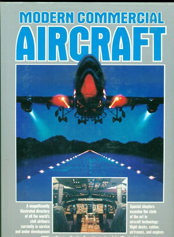 Modern Commercial Aircraft - Green, William; Swanborough, Gordon; Mowinski, John