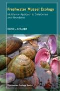 Freshwater Mussel Ecology: A Multifactor Approach to Distribution and Abundance