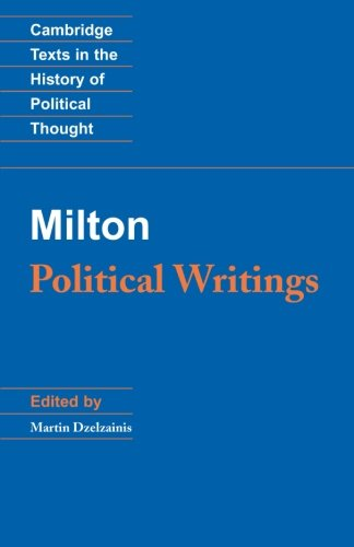 Milton: Political Writings (Cambridge Texts in the History of Political Thought) - John Milton