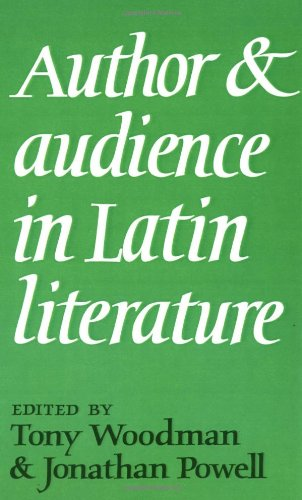 Author and Audience in Latin Literature - Tony Woodman; Jonathan Powell