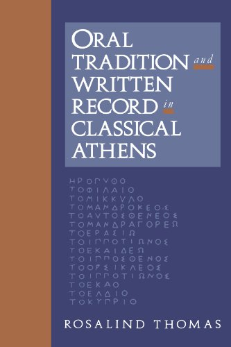 Oral Tradition and Written Record in Classical Athens (Cambridge Studies in Oral and Literate Culture) - Rosalind Thomas