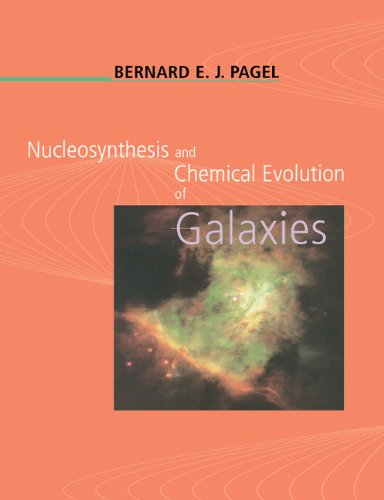 Nucleosynthesis and Chemical Evolution of Galaxies - Bernard E. J. Pagel