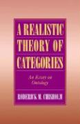 A Realistic Theory of Categories: An Essay on Ontology