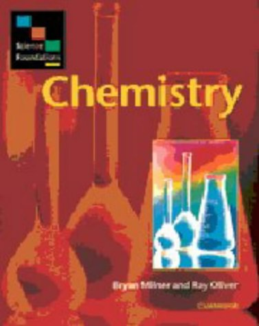 Science Foundations: Chemistry - Bryan Milner; Ray Oliver