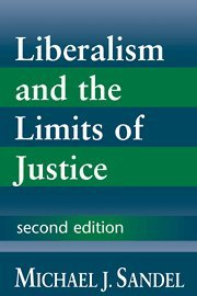 Liberalism and the Limits of Justice - Michael J. Sandel