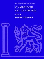 Cambridge Latin Course Unit 4 Omnibus Workbook North American edition - North American Cambridge Classics Project