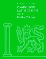 Cambridge Latin Course Unit 3 Omnibus Workbook North American edition (North American Cambridge Latin Course) - North American Cambridge Classics Project