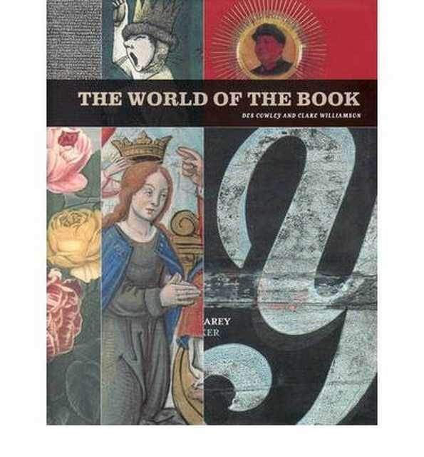 The World of the Book - Cowley, Des & Williamson, Cleare