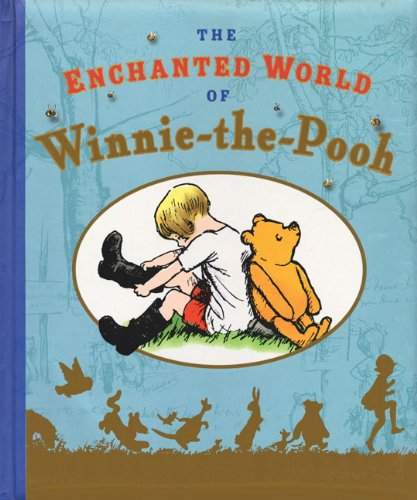The Enchanted World of Winnie the Pooh - A. A. Milne