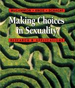 Making Choices in Sexuality (with Infotrac): Research and Applications [With Infotrac]