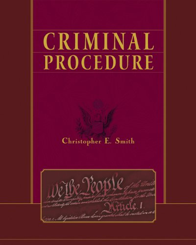 Criminal Procedure - Christopher E. Smith