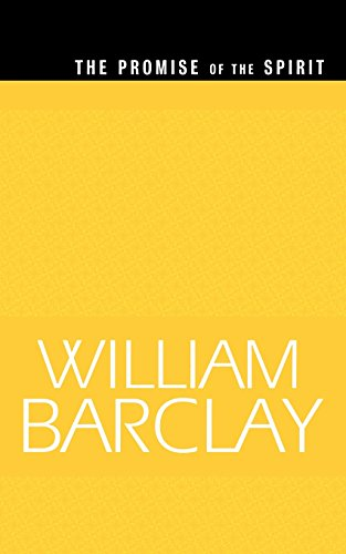 The Promise of the Spirit (The William Barclay Library) - William Barclay