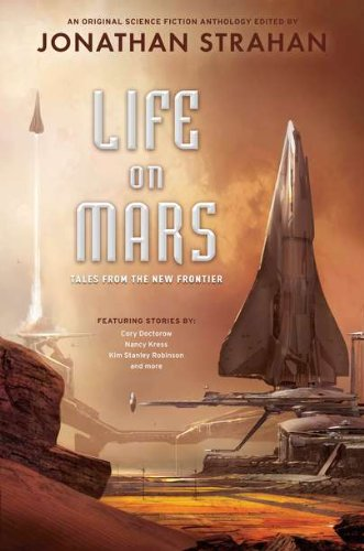 Life on Mars: Tales from the New Frontier - Jonathan Strahan