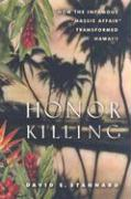 "Honor Killing: How the Infamous ""Massie Affair"" Transformed Hawai'i"