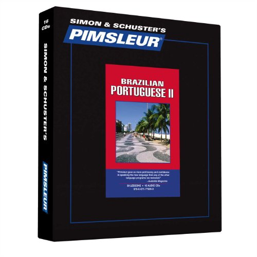 Pimsleur Portuguese (Brazilian) Level 2 CD: Learn to Speak and Understand Brazilian Portuguese with Pimsleur Language Programs (Comprehensiv - Pimsleur