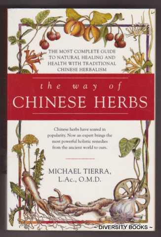 THE WAY OF CHINESE HERBS - Tierra, Michael