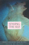 Sensing the Self: Women's Recovery from Bulimia