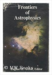 Frontiers of Astrophysics