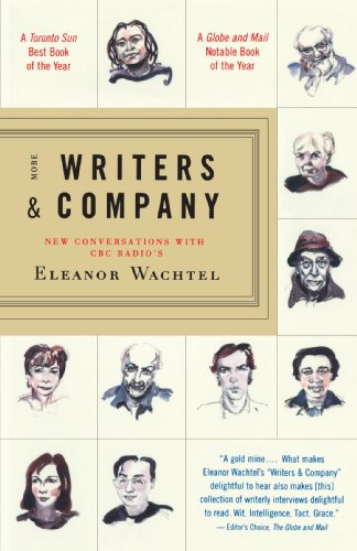 More Writers & Company: New Conversations with CBC Radio's Eleanor Wachtel - Eleanor Wachtel