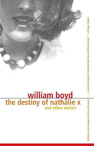 The Destiny of Nathalie X - William Boyd