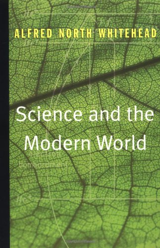Science and the Modern World - Whitehead, Alfred North