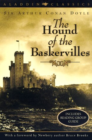 The Hound of the Baskervilles (Aladdin Classics) - Sir Arthur Conan Doyle