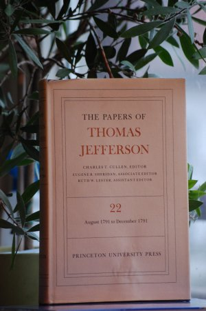 The Papers of Thomas Jefferson, Volume 22: 6 August-31 December 1791