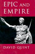 Epic and Empire: Politics and Generic Form from Virgil to Milton