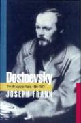 Dostoevsky: The Miraculous Years, 1865-1871