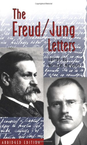 The Freud/Jung Letters: The Correspondence between Sigmund Freud and C. G. Jung - Sigmund Freud, C. G. Jung
