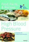 High Blood Pressure: Food, Facts & Recipes