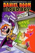 Game On! (Turtleback School & Library Binding Edition) (Adventures of Daniel Boom Aka Loud Boy)