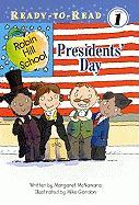 Presidents' Day (Turtleback School & Library Binding Edition) (Ready-To-Read Robin Hill School - Level 1)