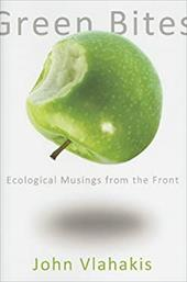 Green Bites: Ecological Musings from the Front