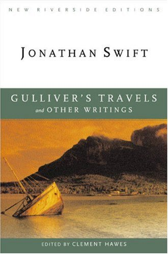 Gulliver's Travels and Other Writings (New Riverside Editions) - Jonathan Swift; Clement Hawes