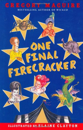 One Final Firecracker (Hamlet Chronicles) - Gregory Maguire