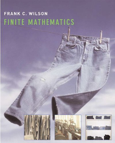 Finite Mathematics - Frank C. Wilson
